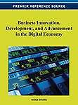 NEW Business Innovation, Development, and Advancement in the Digital Economy