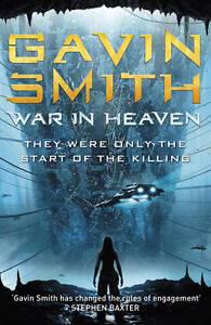 War in Heaven by Gavin G. Smith (Paperback) New Book