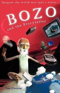 Bozo-and-the-Storyteller-Glaister-Tom-Good-095601920X