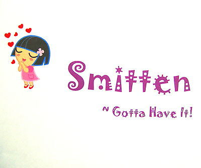Smitten~Gotta Have It