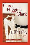 Hitched, Carol Higgins Clark, 1416599835
