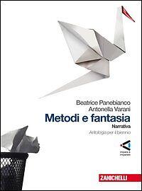METODI-E-FANTASIA-NARRATIVA-B-PANEBIANCO-A-VARANI-ZANICHELLI