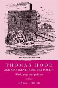 Thomas-Hood-and-Nineteenth-Century-Poetry-Work-Play-and-Politics-by-Sara