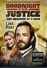 Goodnight for Justice: The Measure of a Man (DVD, 2012)