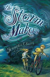 The Storm Makers, Smith, Jennifer E, New Book