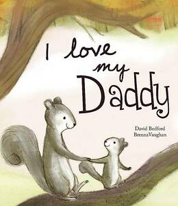 I-Love-My-Daddy-Picture-Story-Book-by-Parragon-Book-Service-Ltd-Paperback-20