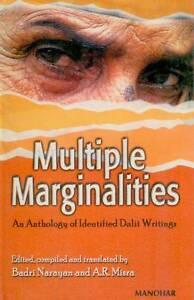 NEW Multiple Marginalities: An Anthology of Identified Dalit Writings