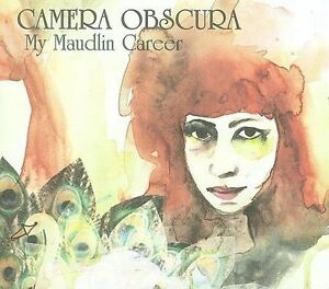 Camera-Obscura-My-Maudlin-Career-CD-NEW