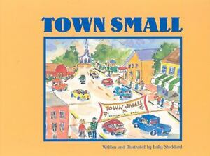 Town-Small-by-Lolly-Stoddard-2002