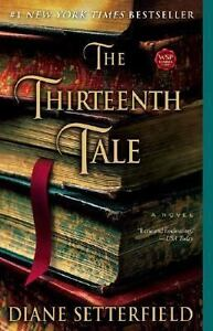 The Thirteenth Tale: A Novel, Diane Setterfield, New Book