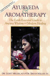 Ayurveda and Aromatherapy by Dr Light Miller (Paperback, 1995)