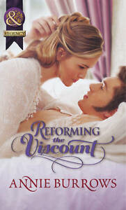 Good, Reforming the Viscount (Mills & Boon Historical), Burrows, Annie, Book