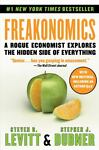 Freakonomics : A Rogue Economist Explores the H...