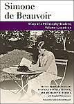 Diary of a Philosophy Student: 1926-27 v. 1, Simone de Beauvoir