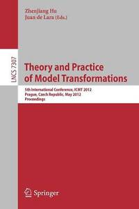 Theory and Practice of Model Transformations: 5th International Conference, ICM