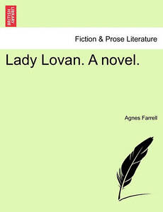 Lady Lovan. a Novel. -Paperback