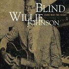 Dark Was the Night by Blind Willie Johnson (CD, Columbia (USA)) : Blind WIllie Johnson (CD)