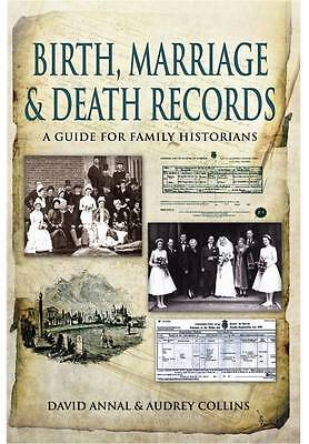 Collins, Audrey, Annal, David Birth, Marriage and Death Records: A Guide for Fam