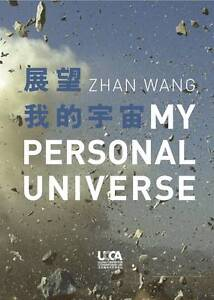 Zhan Wang: My Personal Universe by Michelle Woo