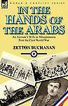 In the Hands of the Arabs: An Airman's Wife in Mesopotamia Post the First World