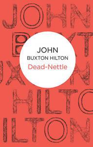 NEW Dead-Nettle (Inspector Thomas Brunt) by John Buxton Hilton