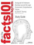 Studyguide for Andersons Business Law and the Legal Environment, Comprehensive Volume by David P. Twomey, Isbn 9780324786668, Cram101 Textbook Reviews and David P. Twomey, 1478412518
