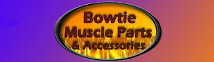 Bowtie Muscle Parts and Accessories