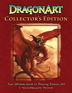 """DRAGONART COLLECTOR'S EDITION by J. """"NeonDragon"""" Peffer : WH2-R6D : HBL178 : NEW"""