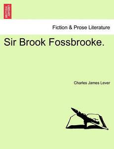 Sir Brook Fossbrooke. 9781240868759 -Paperback