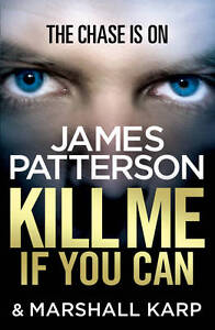 Kill-Me-if-You-Can-Patterson-James-Good-0099550172