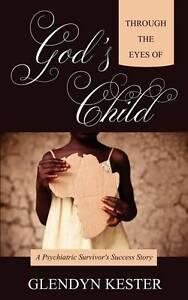 NEW Through the Eyes of God's Child by Glendyn Kester