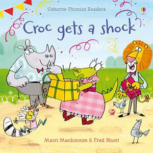 Croc-Gets-a-Shock-by-Mairi-Mackinnon-Paperback-2013