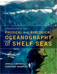 Introduction to the Physical and Biological Oceanography of Shelf Seas, Sharples