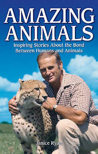 Amazing-Animals-Inspiring-Stories-About-the-Bond-Between-Humans-amp-Animals-Jani