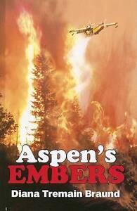 Aspens-Embers-by-Jackie-Calhoun-Diana-Tremain-Braund-Paperback-2007