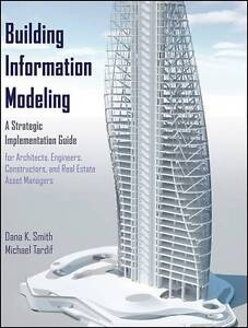 Building Information Modeling Dana K Smith - <span itemprop=availableAtOrFrom>Fairford, United Kingdom</span> - Please return with 7 days of receipt. Postage will not be refunded. Item must be in original condition. Most purchases from business sellers are protected by the Consumer Contract Regula - Fairford, United Kingdom