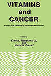 Vitamins and Cancer: Human Cancer Prevention by Vitamins and Micronutrients (Exp