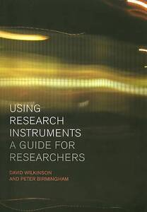 Using Research Instruments: A Guide for Researchers (Routledge Study Guides), Go