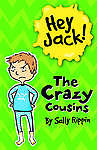 Hey Jack: The Crazy Cousins ' Rippin, Sally