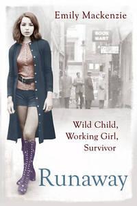 Runaway-Wild-Child-Working-Girl-Survivor-MacKenzie-Emily-Paperback-Book