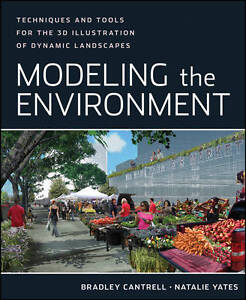 Modeling the Environment, Bradley Cantrell