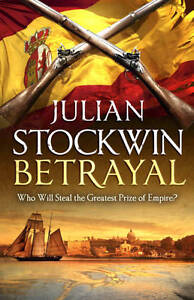 Betrayal (Thomas Kydd 13), Stockwin, Julian, New