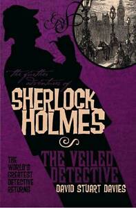 David-Stuart-Davies-The-Further-Adventures-of-Sherlock-Holmes-The-Veiled-Detect