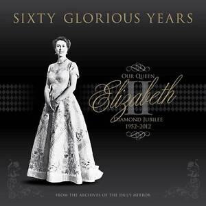 Sixty-Glorious-Years-Queen-Elizabeth-II-Diamond-Jubilee-1952-2012-Victoria