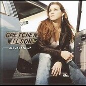 All Jacked Up by Gretchen Wilson (CD, Se...