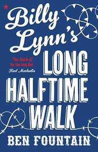 Billy-Lynns-Long-Halftime-Walk-by-Ben-Fountain-Hardback-2012