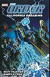 THE-ORDER-Vol-2-California-Dreaming-TPB-Matt-Fraction