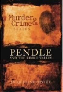 Davitt-Pendle & Ribble Valley Murder & Cri  BOOK NEW