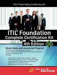 ITIL Foundation Complete Certification Kit - Fourth Edition