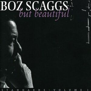 Boz Scaggs But Beautiful new sealed CD 2003 Gray Cat Records Mailboat